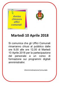 AVVISO CHIUSURA UFFICI COMUNALI MARTEDI' 10 APRILE 2018