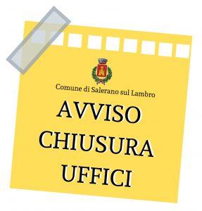CHIUSURA UFFICI COMUNALI - Lunedì 3 Febbraio