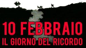 10 FEBBRAIO GIORNATA DEL RICORDO