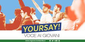Questionario YOURSAY Regione Lombardia - Voce ai giovani